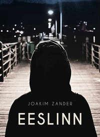 Joakim Zander - Eeslinn