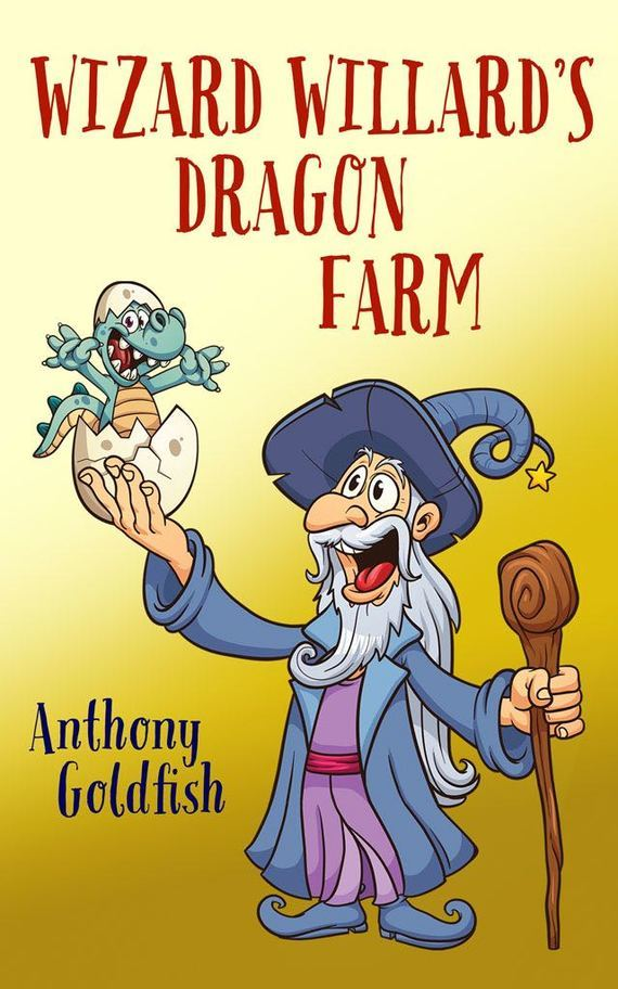 Anthony Goldfish Wizard Willard's Dragon Farm the salmon who dared to leap higher