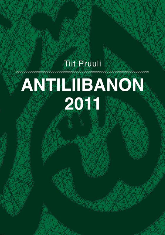 Tiit Pruuli Antiliibanon 2011 tiit aleksejev valge kuningriik