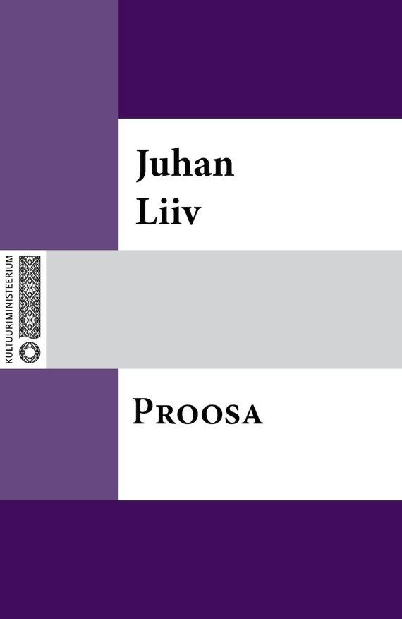 Juhan Liiv Lühiproosat juhan liiv käkimäe kägu isbn 9789949303519