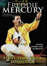Greg  Brooks - Freddie Mercury elust tema enda s?nadega