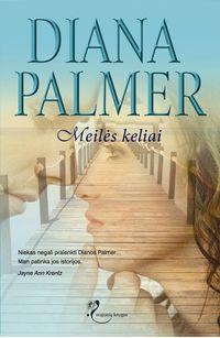 Palmer, Diana  - Meilės keliai