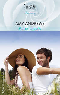 Andrews, Amy  - Meilės terapija