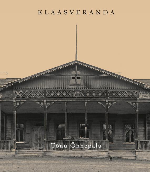 Обложка книги Klaasveranda, автор ?nnepalu, T?nu