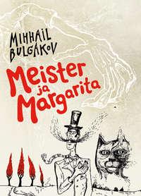- Meister ja Margarita