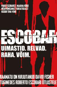 David Fisher - Escobar