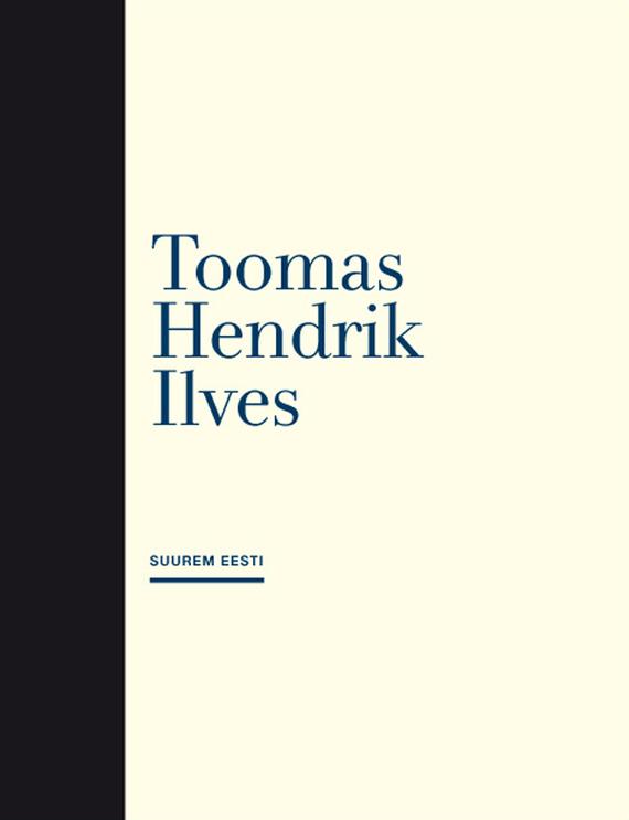 Toomas Hendrik Ilves Suurem Eesti urmas bereczki eesti avastamine tekstikogumik varaste ungari eesti kontaktide ajaloo juurde isbn 9789949339846