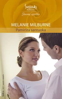 Milburne, Melanie  - Pamiršta santuoka