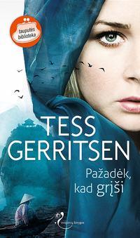 Gerritsen, Tess  - Pažadėk, kad grįši