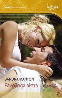 Marton, Sandra  - Pavojinga aistra