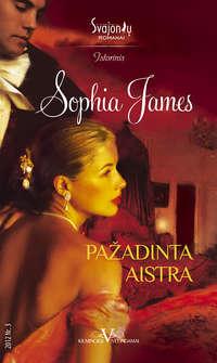 Sophia James - Pa?adinta aistra