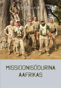 Kristo Pals - Missioonis?durina Aafrikas