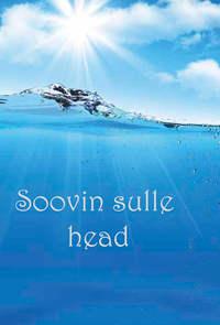 Siemer, Rain  - Soovin sulle head