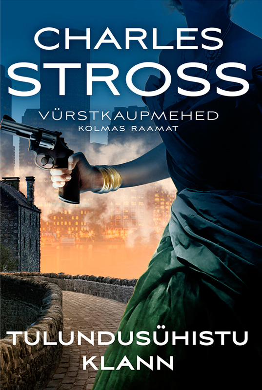 Charles Stross Tulundusühing Klann. Vürstkaupmehed. Kolmas raamat the big enough company how women can build great businesses and happier lives