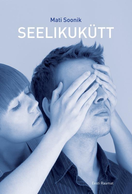 Mati Soonik Seelikukütt ISBN: 9789985658260
