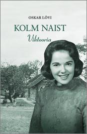 Oskar Lõvi Viktooria oskar luts litteraria sari oskar luts viimane päevik 1944–1952