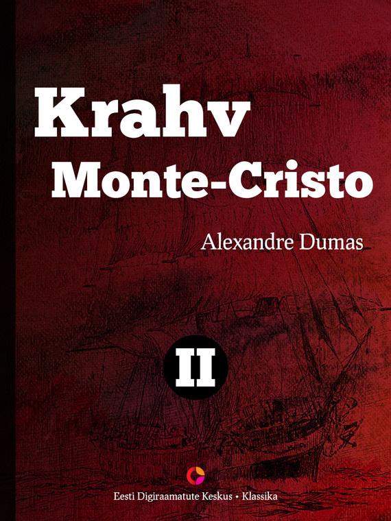 Alexandre Dumas Krahv Monte-Cristo. 2. osa alexandre dumas die kameliendame