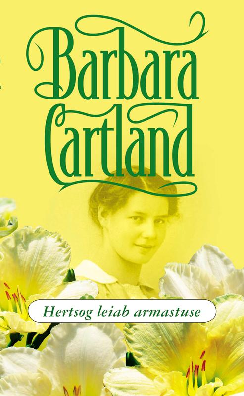 Барбара Картленд Hertsog leiab armastuse bigflo et oli bordeaux