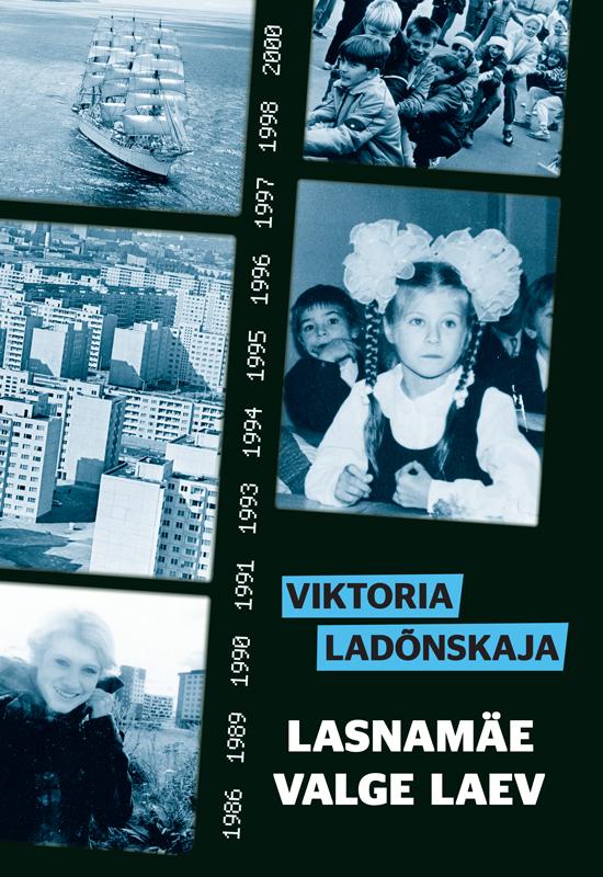 Viktoria Ladõnskaja Lasnamäe valge laev