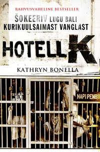 Bonella, Kathryn  - Hotell K