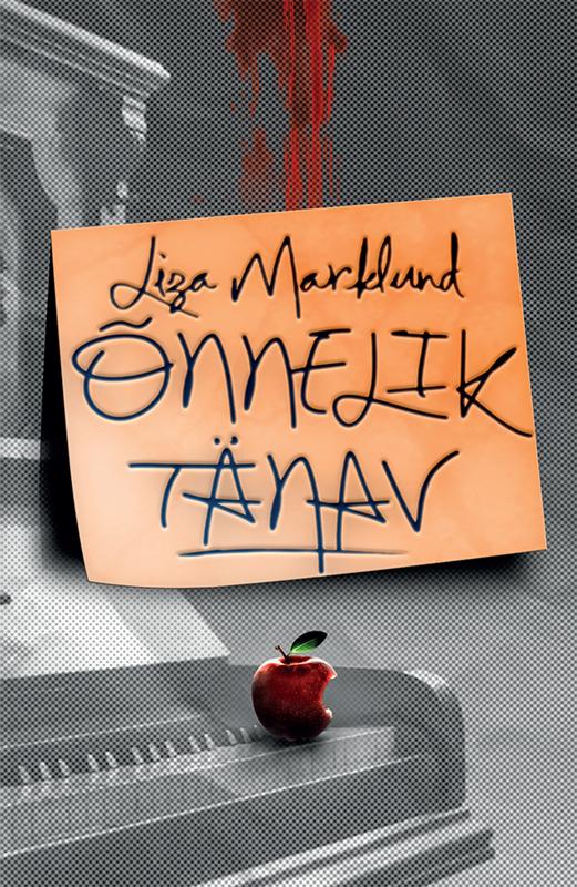 Liza Marklund Õnnelik tänav tiina tiitus õnnelik suhe