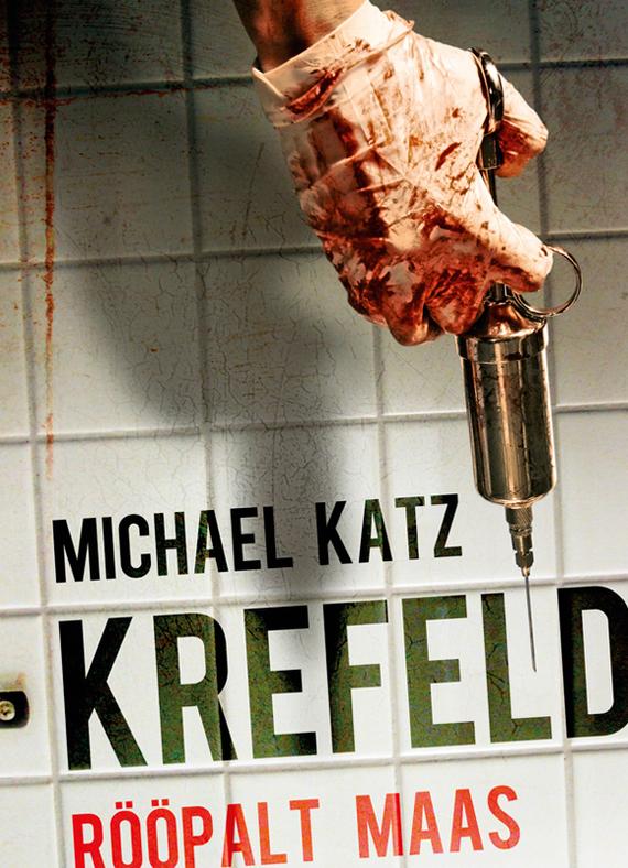 Michael Katz Krefeld Rööpalt maas