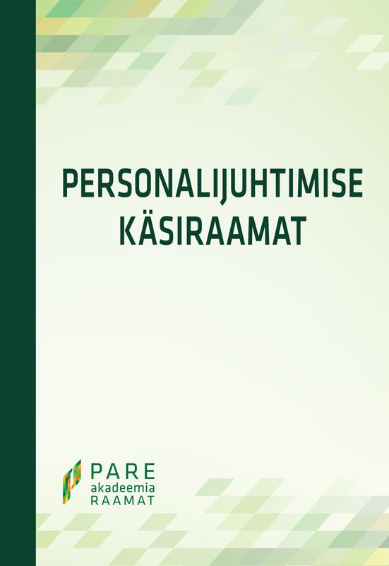 Katrina Laurson Personalijuhtimise käsiraamat 2012. 2., täiendatud trükk katrina laurson personalijuhtimise käsiraamat 2012 2 täiendatud trükk