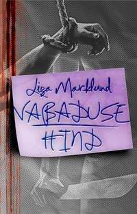 Marklund, Liza  - Vabaduse hind