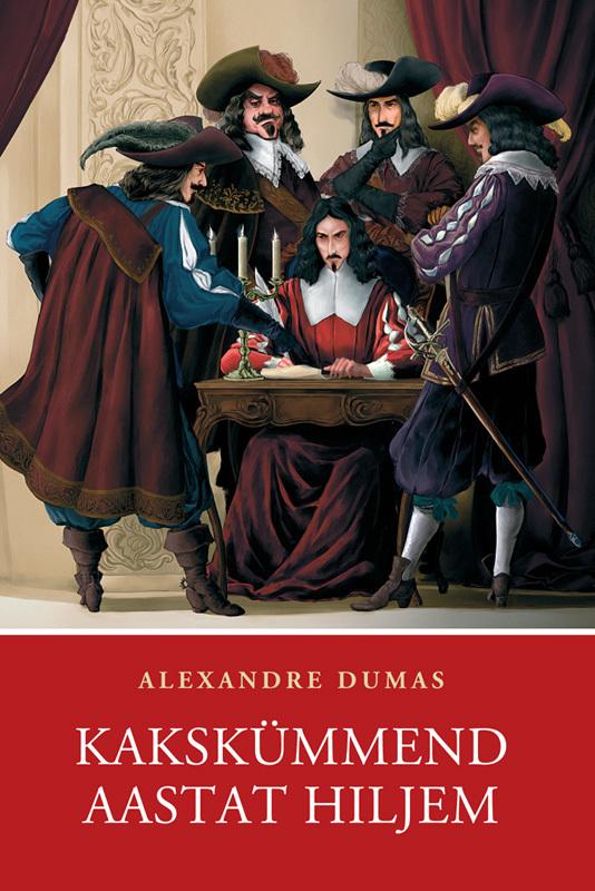 Alexandre Dumas Kakskümmend aastat hiljem alexandre dumas die kameliendame