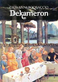 Boccaccio, Giovanni  - Dekameron