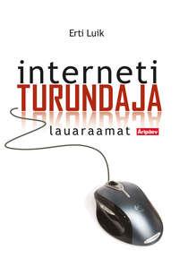 Luik, Erti  - Internetiturundaja lauaraamat