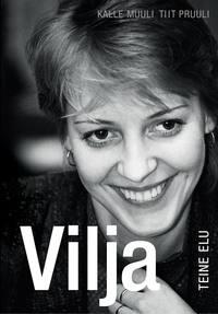 Pruuli, Tiit  - Vilja teine elu