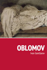 Gontšarov, Ivan  - Oblomov