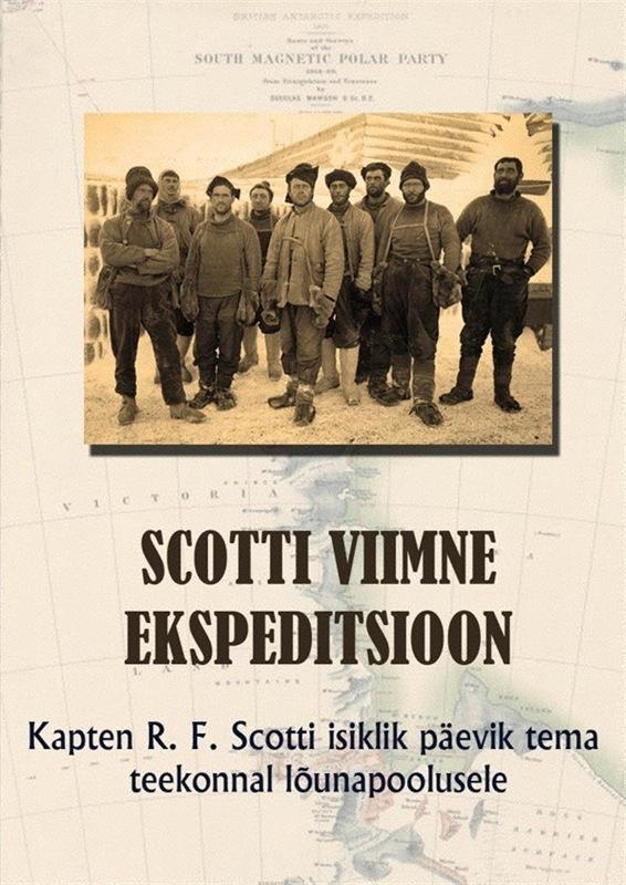 Robert Falcon Scott Scotti viimne ekspeditsioon scott s w count robert of paris