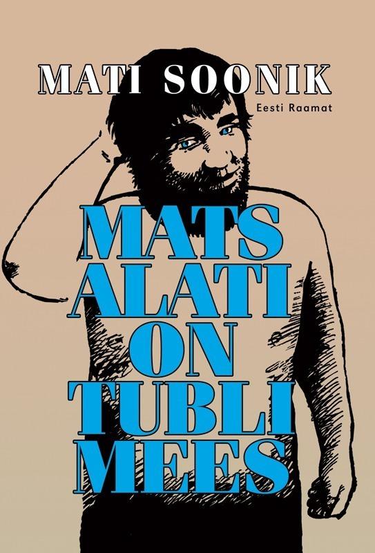 Mati Soonik Mats alati on tubli mees полупальто mala mati шубы с капюшоном