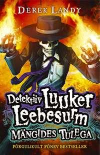 - Detektiiv Luuker Leebesurm 2: M?ngides Tulega