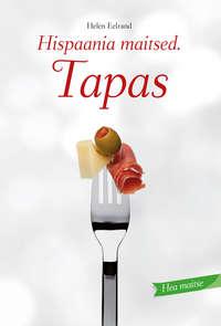 - Hispaania maitsed. Tapas