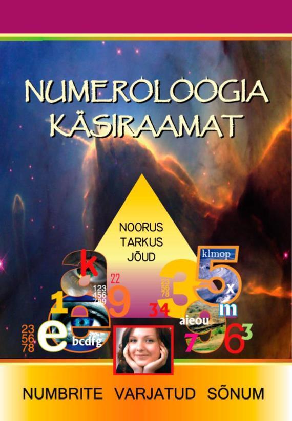 Numeroloogia Käsiraamat Numeroloogia käsiraamat krista frech neli on rohkem kui ainult neli