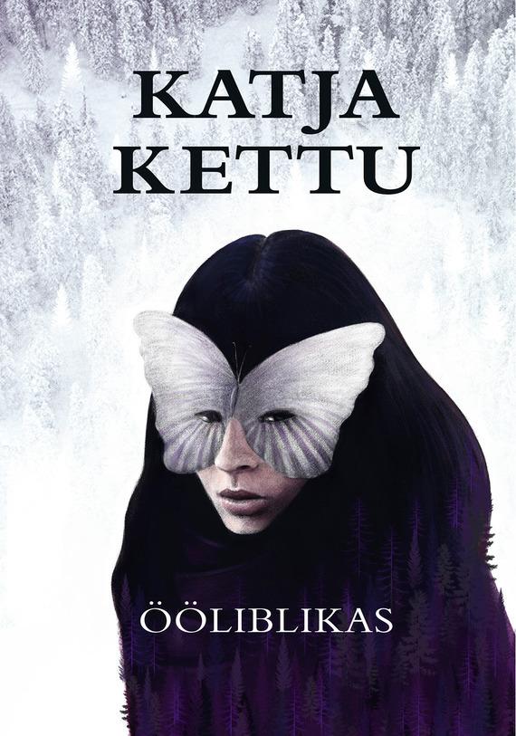 Обложка книги ??liblikas, автор Katja Kettu
