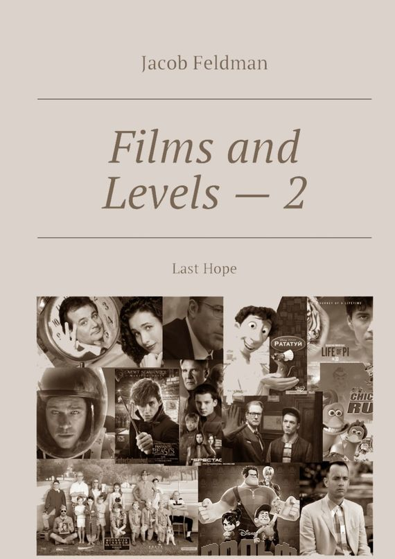 Jacob Feldman Films and Levels – 2. Last Hope his last bow