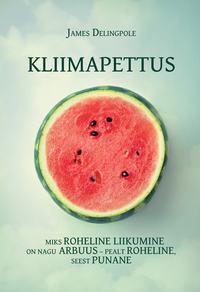 Delingpole, James  - Kliimapettus