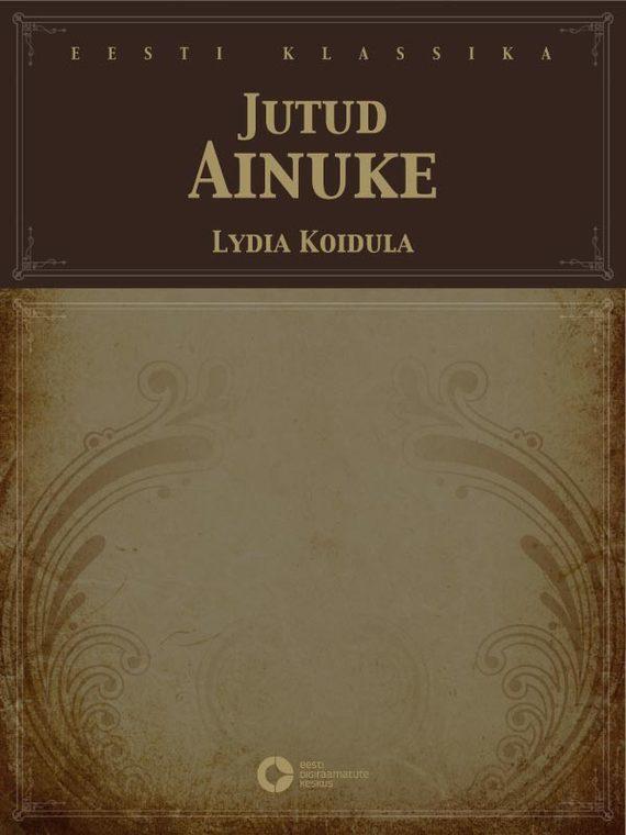 Lydia Koidula Jutud. Ainuke заказ lydia