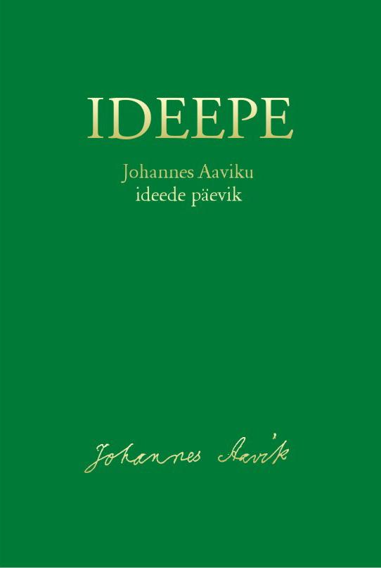 Johannes Aavik Ideepe. Johannes Aaviku ideede päevik frederik van eeden little johannes