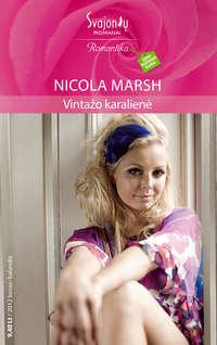 Nicola Marsh - Vinta?o karalien?