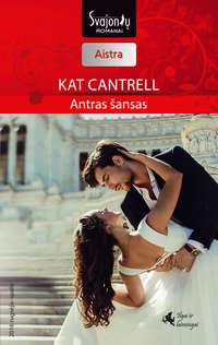 Cantrell, Kat  - Antras šansas