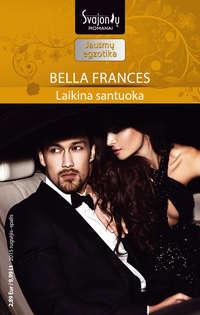 Bella Frances - Laikina santuoka