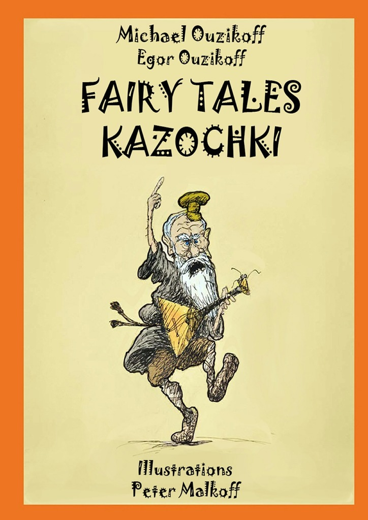 Michael Ouzikov Fairy Tales Kazochki english fairy tales