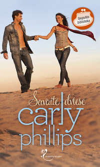 Carly Phillips - Savait? dviese