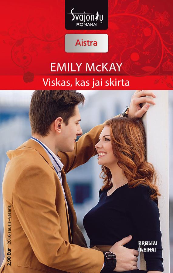 Emily McKay Viskas, kas jai skirta granto granto gr 0530 b