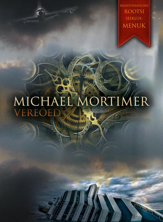 Michael Mortimer Vereõed michael mortimer vereõed